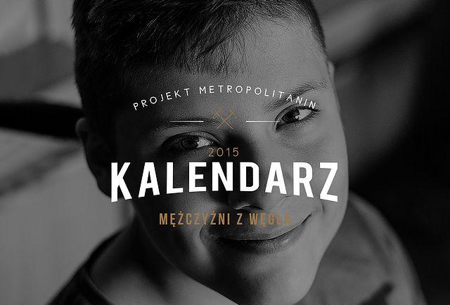 Projekt Metropolitanin - Mężczyźni z Węgla