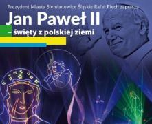 Jan Paweł II - święty z polskiej ziemi