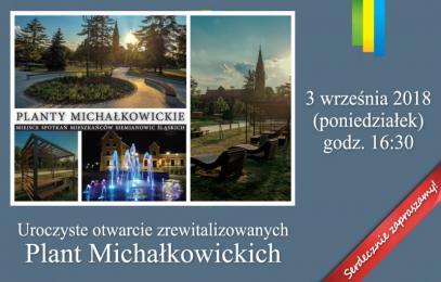 Dziś otwarcie Plant Michałkowickich